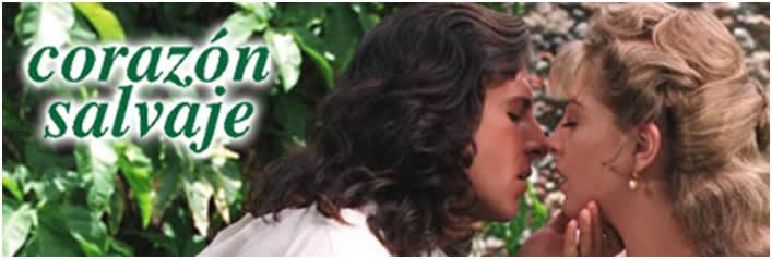 ... novela de Corazón Salvaje - Cuando era Chamo - Recuerdos de Venezuela