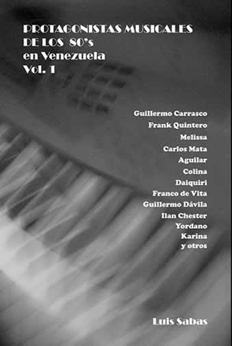 libro protagonistas musicales 80s venezuela