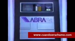 Cajero automatica Abra24 de los ochentas