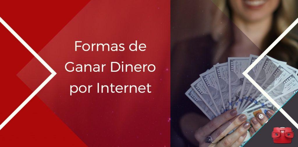 formas ganar dinero por internet